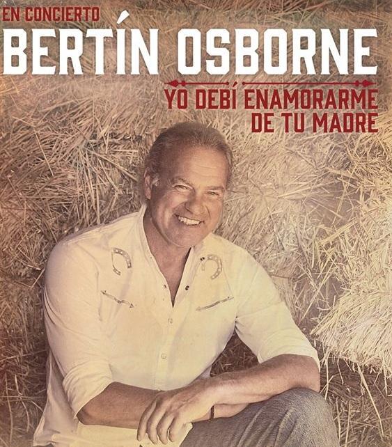 Bertín Osborne Llega Al Auditórium De Palma Con Su Nueva Gira Yo Debí Enamorarme De Tu Madre Conciertos