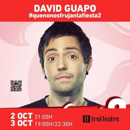 David Guapo regresa a Trui Teatre con #quenonosfrunjanlafiesta2.