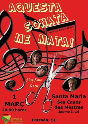 Ring-Ring Teatre llevará al escenario de Ses Cases des Mestres de Santa Maria la divertida obra 'Aquesta sonata me mata'.