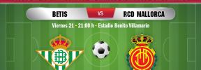 Así hemos vivido el Betis-Real Mallorca