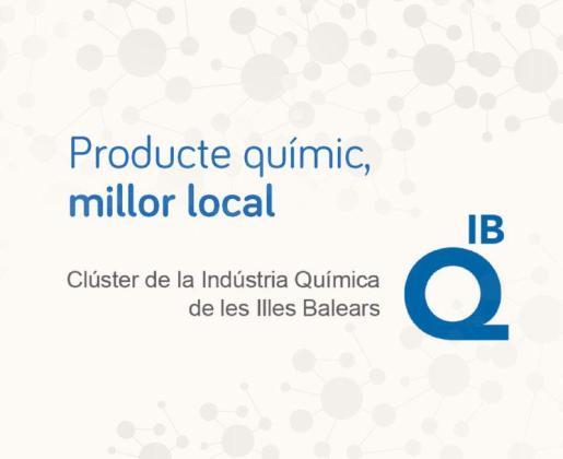 El Clúster de la Indústria Química de les Illes Balears ha lanzado la campaña 'Producte químic, millor local'.
