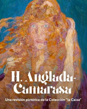 'H. Anglada-Camarasa. Una revisión pictórica de la Colección la Caixa' es una propuesta expositiva distinta a como se ha mostrado su obra en CaixaForum hasta la fecha.