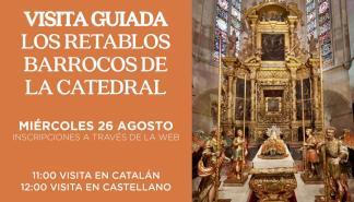 Visita guiada: Los retablos barrocos de la Catedral de Mallorca
