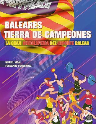 Portada del libro 'Baleares, tierra de campeones', que pronto verá la luz.