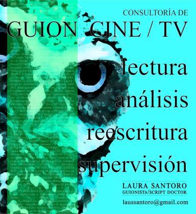 Laura Santoro ofrece consultoría de guión de cine y televisión.
