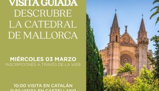 Visita guiada para descubrir la Catedral de Mallorca