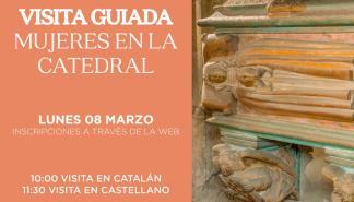 La Catedral de Mallorca propone conocer La Seu desde una perspectiva femenina