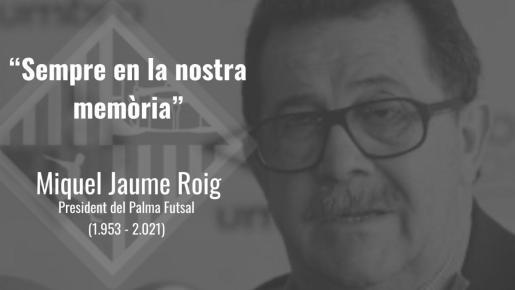 Imagen del obituario realizado por el Palma Futsal en recuerdo de Miquel Jaume.