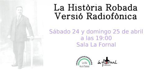 'La História robada, versió radiofónica', ena obra de teatro dirigida por Joan Gomila.