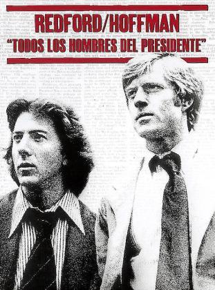 Dustin Hoffman y Robert Redford dan vida a los periodistas que destaparon, en 1972, el famoso 'caso Watergate'.