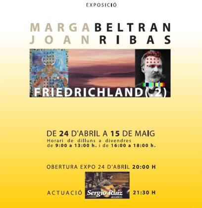 Cartel de la exposición 'Friedrichland (.2)', de Marga Beltran y Joan Ribas.
