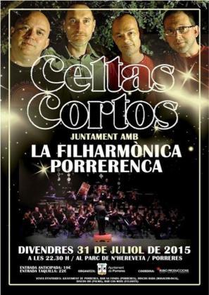 Cartel promocional del concierto de Celtas Cortos y la Filharmònica Porrerenca.