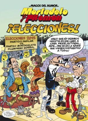 """Fotografía facilitada por Ediciones B de """"¡Elecciones!, el nuevo álbum de los populares personajes de cómic Mortadelo y Filemón, del dibujante Francisco Ibáñez, que saldrá a la venta el próximo 4 de noviembre."""