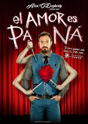 Cartel de la obra 'El amor es pa ná'.