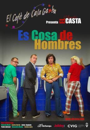 El Doctor Tardanza, el propio Agustín 'El Casta', Lorenzo Llamas y Klaus son los protagonistas de 'Es cosa de hombres'.