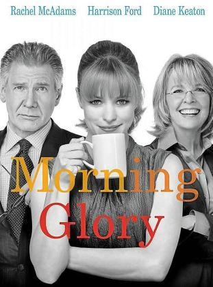 Cartel de la cinta 'Morning Glory'.