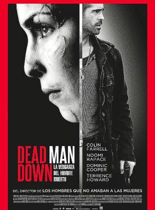 Cartel de la cinta 'Dead Man Down'.