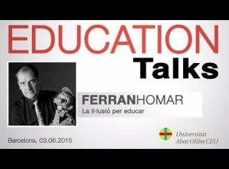 Education Talks con Ferran Homar, profesor de la Universitat Abat Oliba CEU