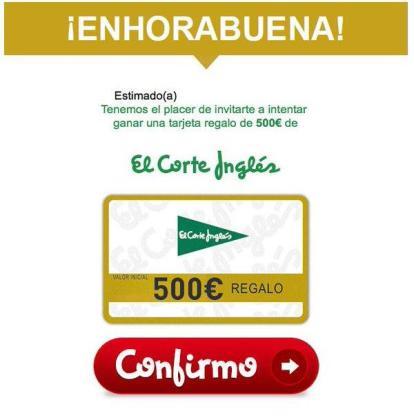 La Guardia Civil también ha alertado de la suplantación de empresas como El Corte Inglés. En este caso, los timadores envían un mensaje donde dan la enhorabuena al receptor, al que invitan a ganar una tarjeta regalo de 500 euros, para lo cual hay que dar a confirmar.