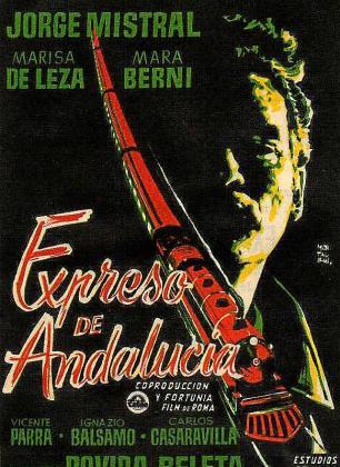 Cartel de la película 'El expreso de Andalucía'.