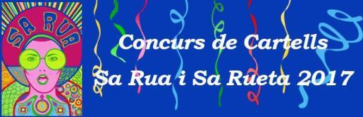 A partir de esta semana y hasta el 17 de enero ya pueden presentarse las propuestas para participar en el concurso de carteles de sa Rua i sa Rueta 2017.