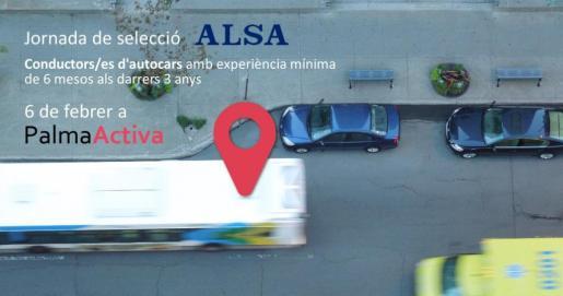 El próximo 6 de febrero PalmaActiva organiza una Jornada de Selección para la empresa ALSA.