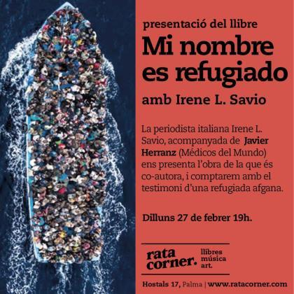 'Mi nombre es refugiado' es un libro escrito por Irene L. Savio y Leticia Álvarez Reguera.