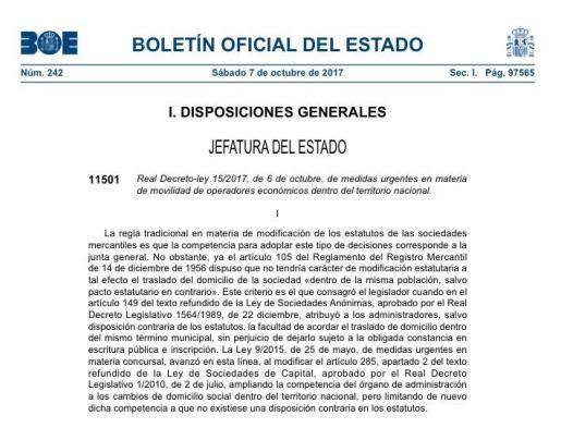 El Boletín Oficial del Estado ha publicado este sábado el decreto que agiliza el cambio de las sedes sociales de las empresas.