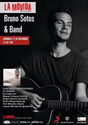 Bruno Sotos actuará junto a su banda en La Movida.