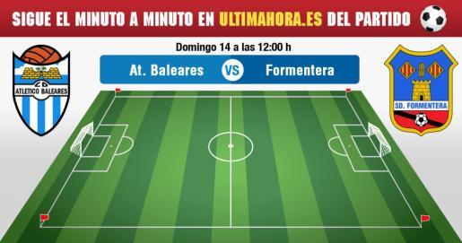 Atlético Baleares-Formentera, en vivo