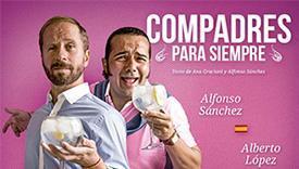 Alfonso Sánchez y Alberto López protagonizan 'Compadres para siempre'.