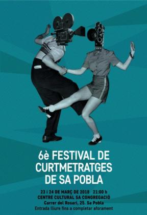 Cartel del 'VI Festival de Cortometrajes de sa Pobla'.