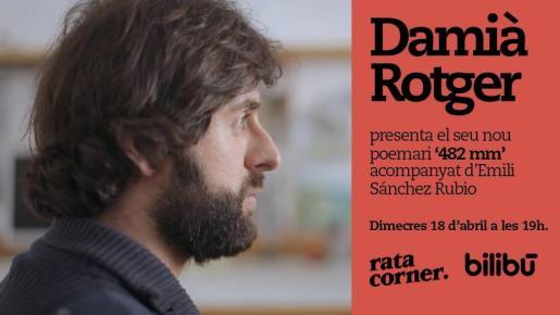Damià Rotger se acompañará de Emili Sánchez Rubio en la presentación de su tercer poemario.