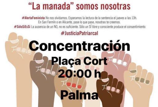 Cartel de la concentración en Palma para rechazar la sentencia a 'la manada'.
