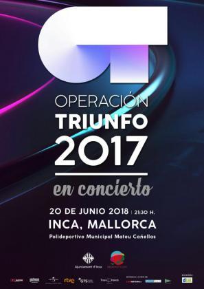 Cartel del concierto de Operación Triunfo en Inca