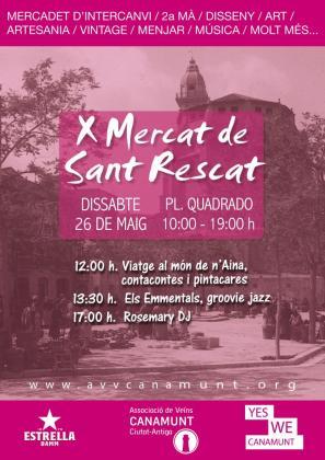 La décima edición del Mercat de Sant Rescat llega a Canamunt.