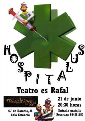 El grupo del taller de teatro del Casal de Barri es Rafal ha creado 'Hospitalus', una obra que, bajo la dirección de Raquel Rivero, estrena en el Mandrágora Café.