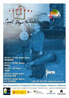 Este año el Cool Days Festival de Artà ha optado por un cartel más reducido, pero con espectáculos de calidad.