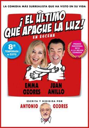 '¡El último que apague la luz!' es una obra escrita y dirigida por Antonio Ozores.