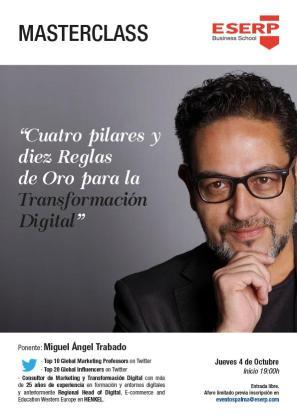 'Cuatro pilares y diez reglas de oro para la transformación digital', la masterclass de Miguel Ángel Trabado en ESERP.