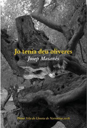 'Jo tenia deu oliveres' es un libro de Josep Masanés.