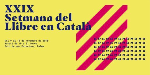La XXIX Setmana del Llibre en Català se celebra en el Parc de ses Estacions.