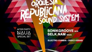 La Gran Orquesta Republicana Sound System recala en el Maraca Club