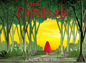 Caputxeta, un musical de Rafel Brunet