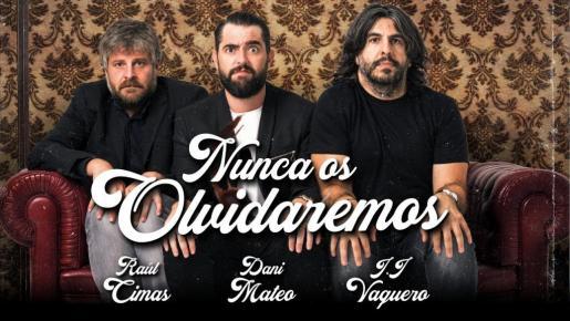 Los humoristas Dani Mateo, Raúl Cimas y J.J. Vaquero.