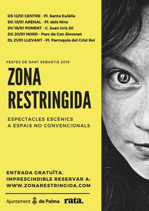 'Zona Restringida' ofrece un programa de artes escénicas para celebrar Sant Sebastià 2019.