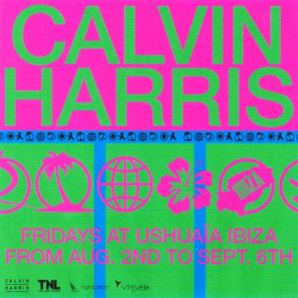 Cartel promocional de la fiesta de Calvin Harris.
