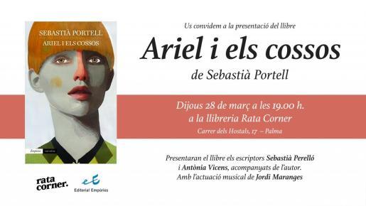 Portada de la novela 'Ariel i els cossos' de la Editorial Empúries, junto al cartel de la presentación en Rata Corner.