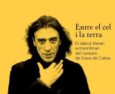 'Entre el cel i la terra' es el título de la primera novela de Gerard Quintana.