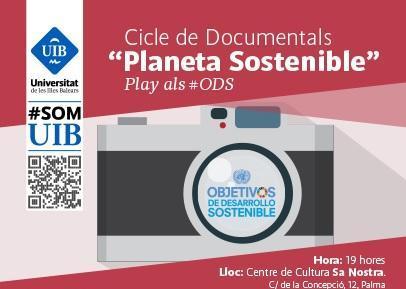 Proyección del Ciclo de Documentales 'Planeta Sostenible' en el Centre de Cultura sa Nostra'.
